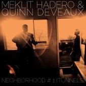 Neighborhood #1 (Tunnels) by Meklit Hadero