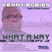 What A Way (part3) by Kenny Bobien