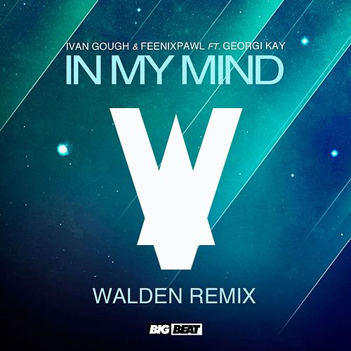 In My Mind (feat. Georgi Kay) by Feenixpawl