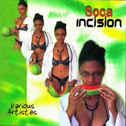 Soca Incision by Various Artists