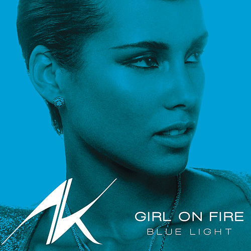 Girl On Fire (Blue Light) by Alicia Keys