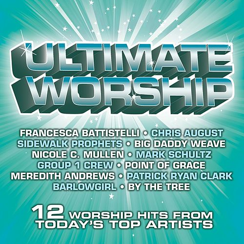Ultimate Worship by Various Artists