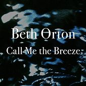 Call Me the Breeze by Beth Orton