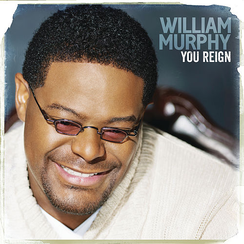 You Reign by William Murphy