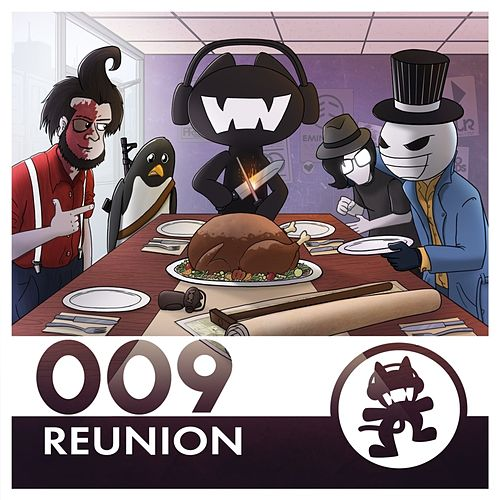 Monstercat 009 - Reunion by Various Artists