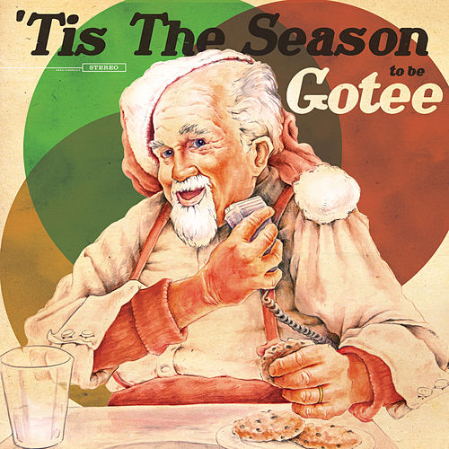 'Tis the Season to Be Gotee by Various Artists