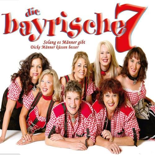 Die Bayrischen 7