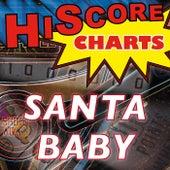 Santa Baby (Hommage à Eartha Kitt) by Hiscore Charts