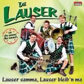 Lauser samma, Lauser bleib'n ma by Die Lauser