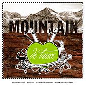 Mountain Deluxe by Various Artists