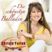 Die schönsten Baladen - Christa Fartek by Christa Fartek