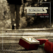 Please Come Back   (feat. J-Riz) by Tony Patriks
