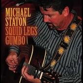 Squid Legs Gumbo by Michael Staton