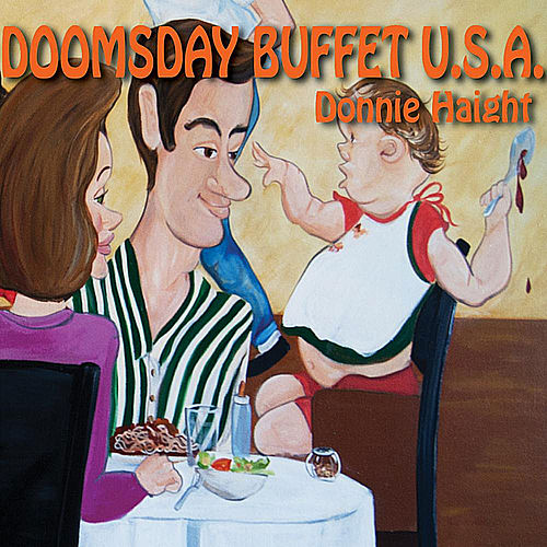 Doomsday Buffet U.S.A. by Donnie Haight