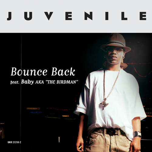 Bounce Back by Juvenile
