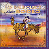 Steel Guitar Rodeo by Jon Rauhouse