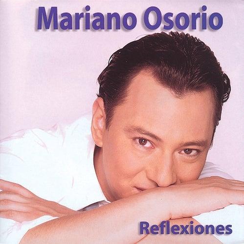 Reflexiones De Mariano Osorio by Mariano Osorio