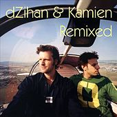 Remixed by Dzihan & Kamien