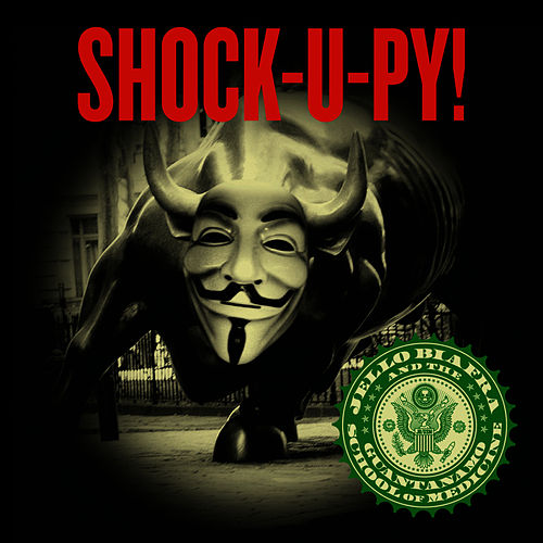 Shock-U-Py! by Jello Biafra