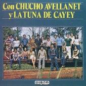 Con Chucho Avellanet y la Tuna de Cayey by Chucho Avellanet