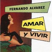 Amar y Vivir by Fernando Alvarez