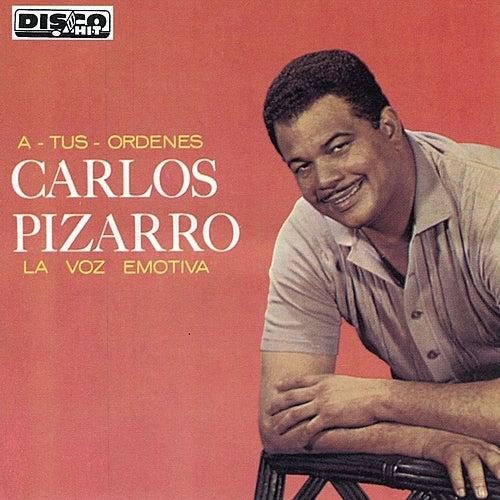 A Tus Órdenes by Carlos Pizarro