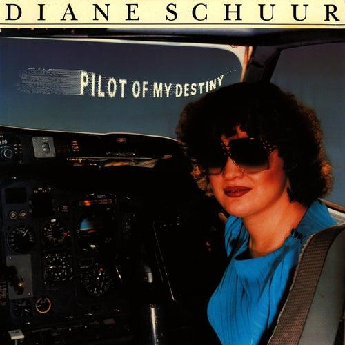Pilot Of My Destiny by Diane Schuur