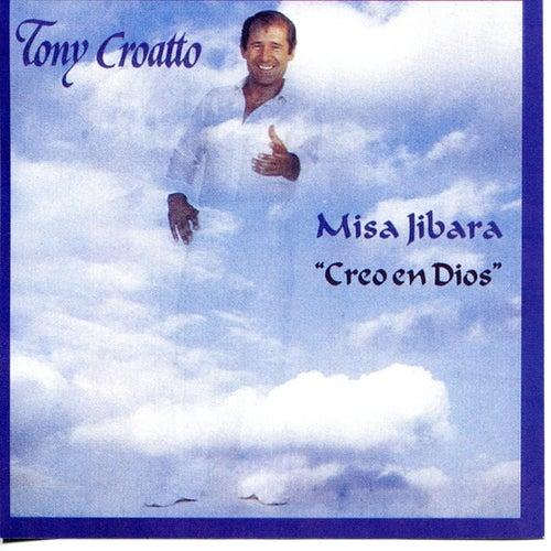 Misa Jíbara - Creo en Dios by Tony Croatto