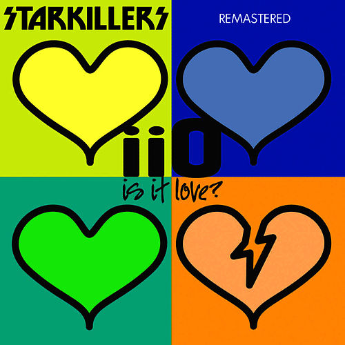 Is It Love Starkillers Remix Remastered von iio