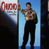 Estoy de Vuelta by Chucho Avellanet
