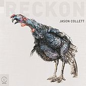 Reckon by Jason Collett