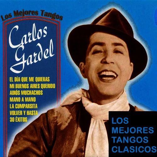 Los 30 Mejores Tangos by Carlos Gardel