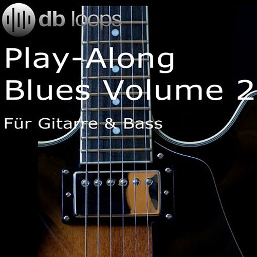 Play-Along Blues Volume 2 by Db Loops