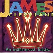 James Cleveland An Instrumental Tribute (Instrumental) by James Cleveland