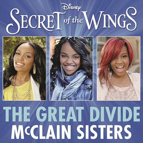 The Great Divide (from 'Secret of the Wings') by The McClain Sisters