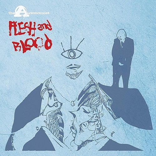 Flesh and Blood (Remixes) by The Autonomist