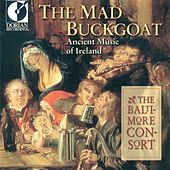 The Mad Buckgoat (Ancient Music of Ireland) by Various Artists