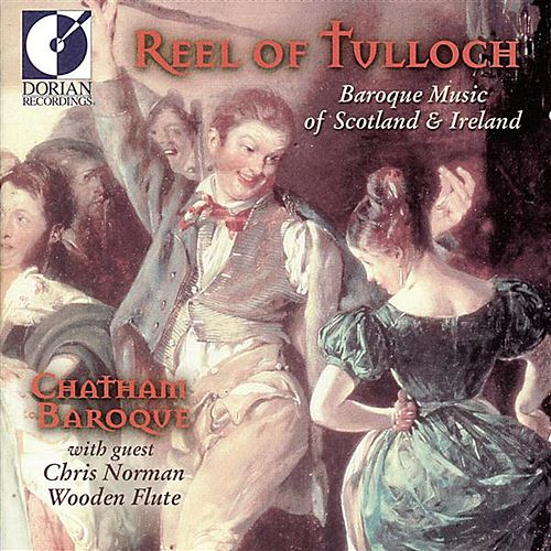 Chamber Music (Baroque): Oswald, J. / Geminiani / Mcgibbon, W. / O'Carolan, T. (Reel of Tulloch) by Chris Norman