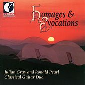 Guitar Duo Recital: Gray, Julian / Pearl, Ronald - Zenamon, J. / Leisner, D. / Biberian, G. / Funk Pearson, S. / Sierra, R. (Homages and Evocations) von Julian Gray