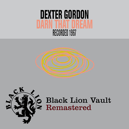Darn That Dream by Dexter Gordon (1)