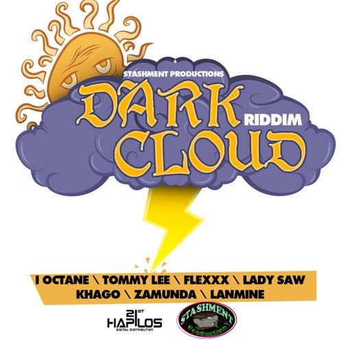 Dark Cloud Riddim by Various Artists
