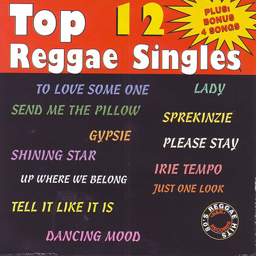 Top 12 Reggae Singles by Various Artists