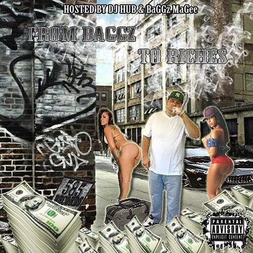 From BaGGz to Riches by Baggz Magee