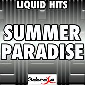 Summer Paradise (A Tribute to Simple Plan and Sean Paul) by Liquid Hits