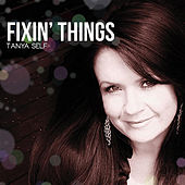 Fixin' Things by Tanya Self