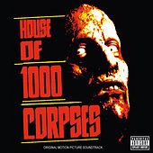 House Of 1000 Corpses von Various Artists