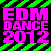 Edm Dance 2012 by Dubstep Remixed