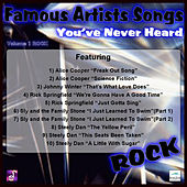 Famous Artists Songs You've Never Heard Rock, Vol. 1 von Various Artists