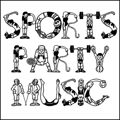 Sports Party Music by Various Artists