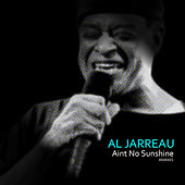Ain't No Sunshine (Remixes) von Al Jarreau